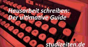 Hausarbeit schreiben: Der ultimative Guide