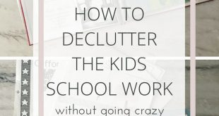 How to Declutter the Kids' School Work without Going Crazy