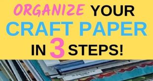 Organize all your craft paper in three easy steps. End the clutter and organize ...